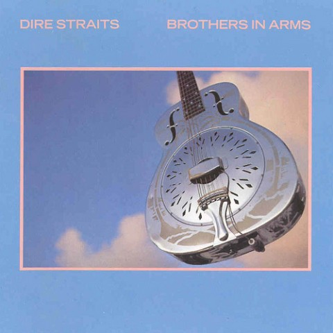 Brothers In Arms – Dire Straits